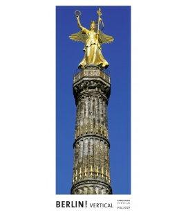Nástěnný kalendář Berlín - věčný kalendář - PANORAMA 2019 / BERLIN! VERTICAL Panorama Zeit
