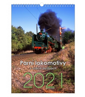 Wall calendar Steam locomotives in foreign services 2021